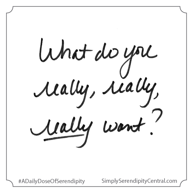 What do you really, really, really want?