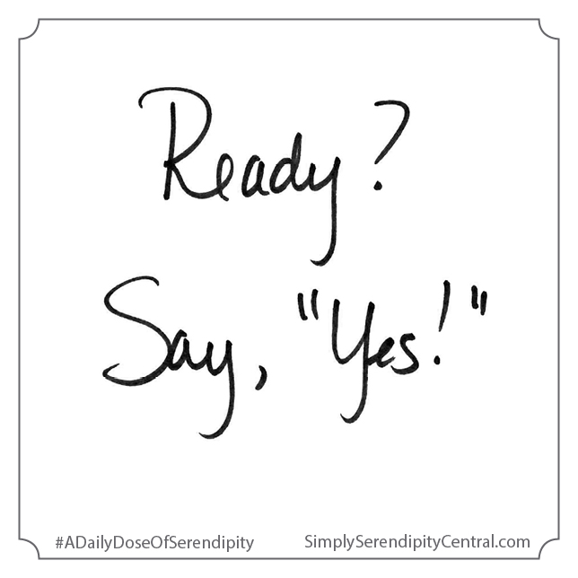"Ready? Say, ""Yes!"""