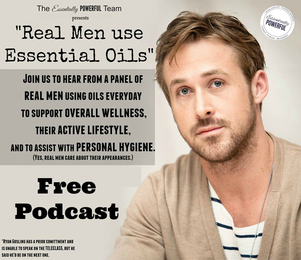 Real Men Use Oils-Podcast