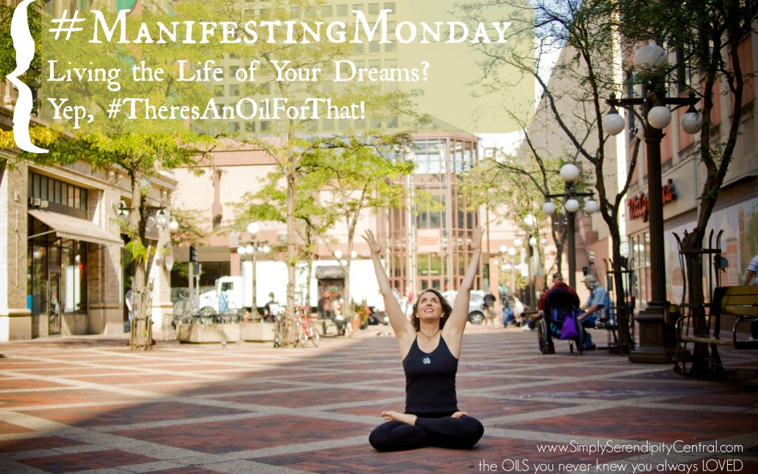 #ManifestingMonday: Oils to step into the life of your dreams!